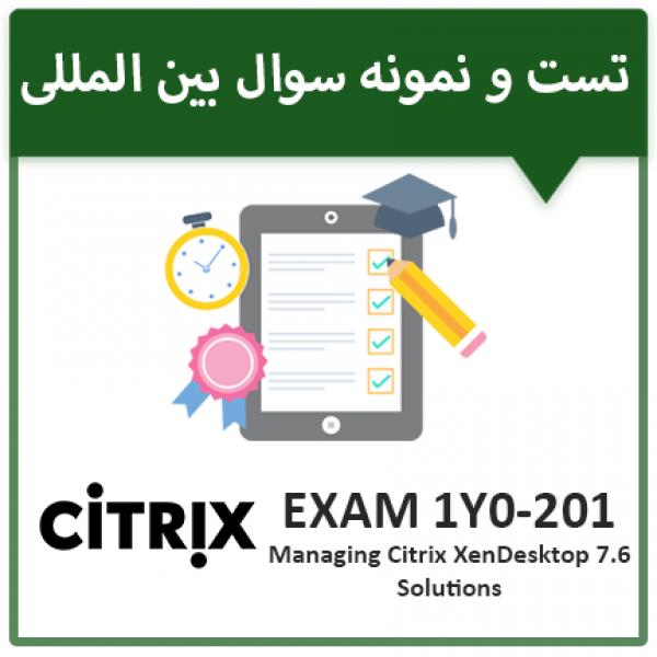 دانلود نمونه سوال آزمون CITRIX 1Y0-201